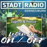 Jugend im ON / OFF – Ein Poesie Bewerb Ida Katharina Koller